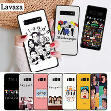 Lavaza Friends Season TV Silicone Case for Samsung S6 Edge S7 S8 Plus S9 S10 S10e Note 8 9 10 M10 M20 M30 M40