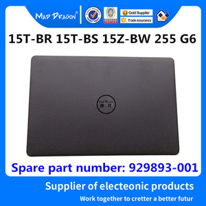 Image 1 - Совершенно новый брендовый ЖК чехол бренда MAD DRAGON, задняя крышка ЖК дисплея для HP 15T BR 15T BS 15Z BW 255 G6 929893 001 AP2040002H0, черный корпус