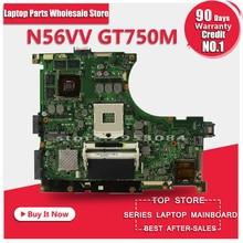 Orijinal asus REV2.0 N56VV N56V Laptop Anakart Anakart GT750 2G PGA 989 HM76 Fit N56VM N56VJ N56VZ N56VB test iyi