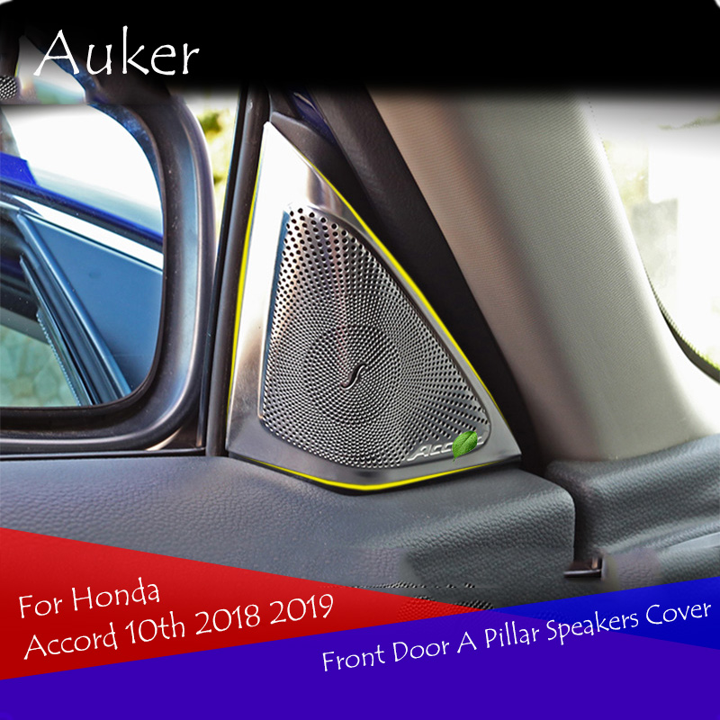 Fast Deliver Stainless Steel Car Modeling Inner Front Door A Pillar Speakers Cover Trim 2pcs/set For Honda Accord 2018 2019 Catalogues Will Be Sent Upon Request Automobiles & Motorcycles