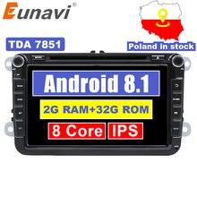 """Eunavi 2 Din 8 """"Octa core Android 8.1 dvd dell'automobile per il VW Polo Jetta Tiguan passat b6 cc fabia collegamento specchio wifi Radio CD in dash"""