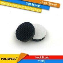 "Купить с кэшбэком 2PCS 2 Inch(50mm) Soft Sponge Interface Pads  for 2""Back-up Sanding Pad and Hook&Loop Sanding Discs for Uneven Surface Polishing"