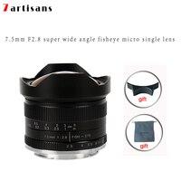 7artisans 7.5mm f2.8 fisheye lens Manual Fixed Lens For E Mount Canon EOS M Mount Fuji FX Mount sony a7 a6300 A7S