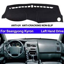 Cubierta para salpicadero de coche, Dashmat para Ssangyong Kyron, parasol interior para tablero de tablero, alfombrilla, alfombrilla, decoración para coche, Anti sol