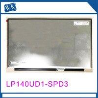 14,0 ''ЖК Экран LP140UD1 SPD3 LP140UD1 SPD3 подходит для HP ноутбук ЖК Экран Aeesmbly 3840*2160 ips