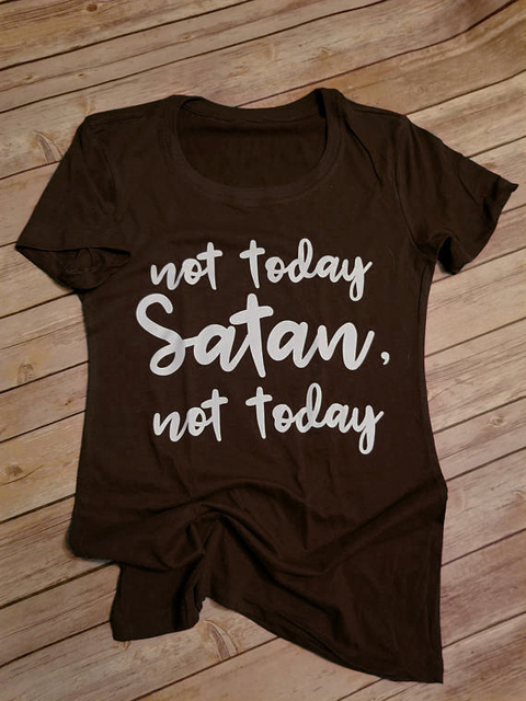 b063d793 Not today Satan not today t-shirt Women Funny Graphic tees Fashion tshirt  tops Summer