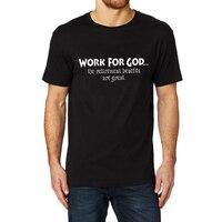 Loo Gösterisi Dini T-Shirt ÇALıŞMASı IÇIN TANRı Emeklilik Faydaları Mükemmeldir... Ekip T-Shirt Erkekler Kısa Kollu Tee