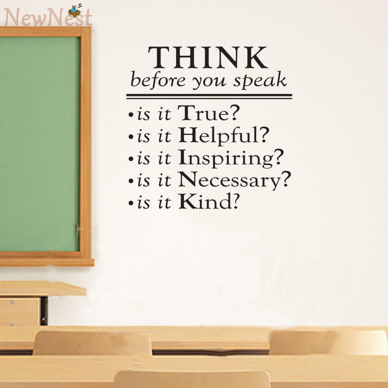 Classroom Decor Vinyl ~ Think before you speak vinyl quotes decals classroom