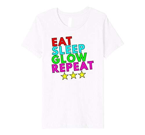 Eat Sleep Glow Party Repeat Birthday Kids T Shirt Female Harajuk Fashion Drake Fitness Punk Tops Sexy In Shirts From Womens Clothing On