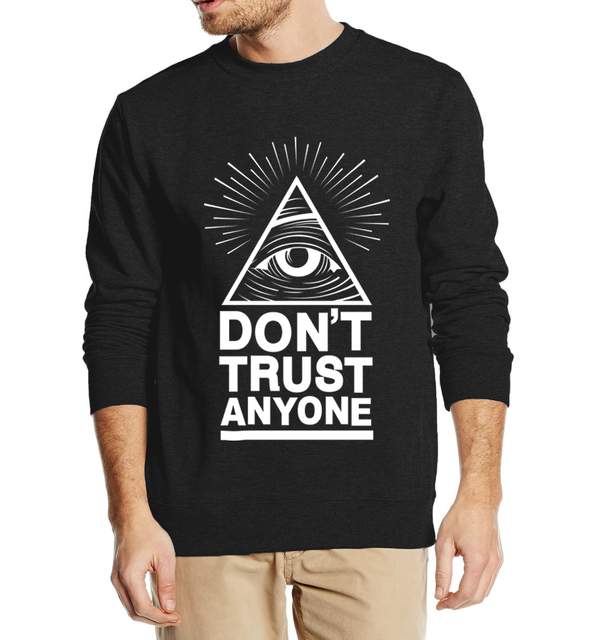 Dont Trust Anyone Illuminati All Seeing Eye 2016 new fashion autumn winter sweatshirt men hoodies streetwear tracksuit harajuku