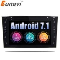 Eunavi 4 ядра 2 din Android 7,1 автомобилей Радио gps навигации стерео для Vauxhall Opel Astra H G Vectra Антара Zafira corsa 2 г Оперативная память