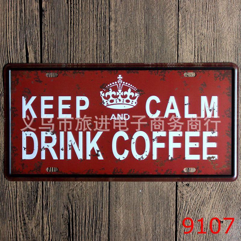 LOSICOE Vintage license plate KEEP CALM DRINK COFFEE Metal signs home decor Office Restaurant Bar Metal Painting art 15x30 CM