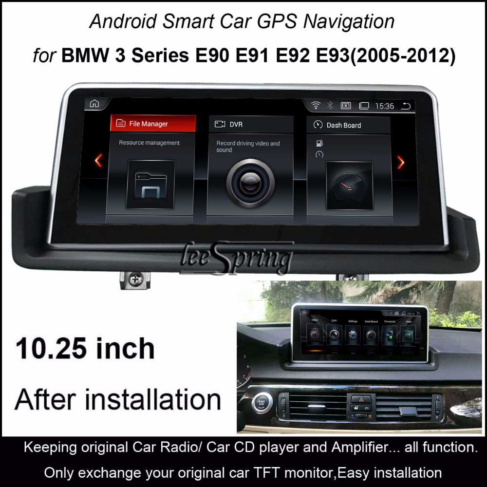 10.25Touch Android 4.4 Car GPS Navigation for BMW 3 Series E90 E91 E92 E93(2005 2012) iDrive Left /Right Hand Drive Optional