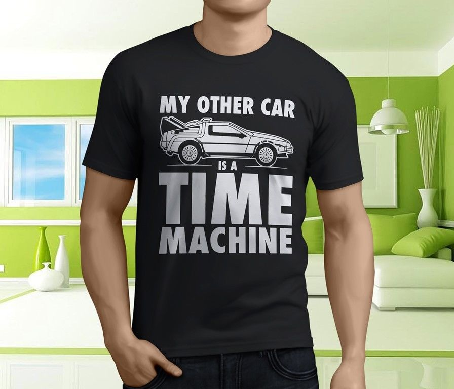 New Back to The Future Slogan My Other Car Mens Black T-Shirt Size S-3XL Sleeve T Shirt Summer Men Tee Tops Clothing