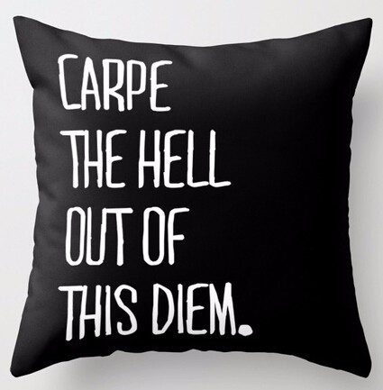 Fashion Black Throw Pillows Case Carpe The Hell Out of This Diem Soft Square Zippered Th ...