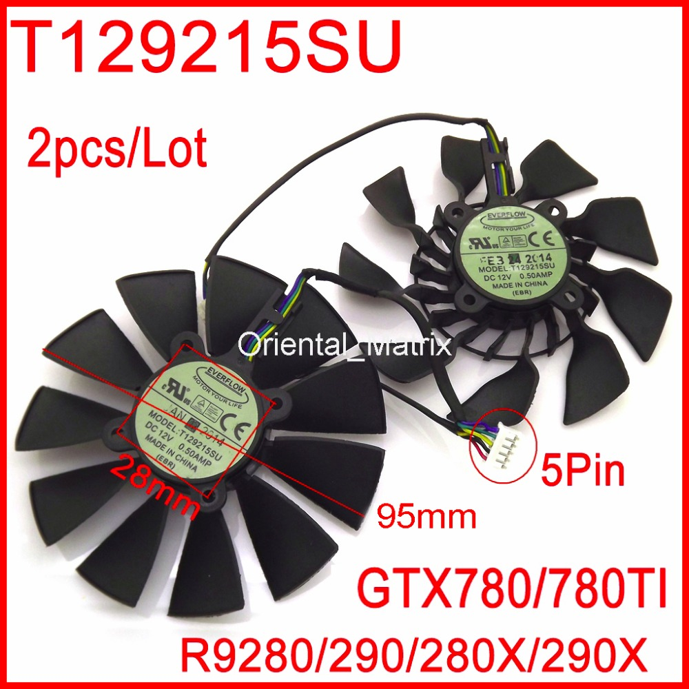 T129215SU 12V 0.5A 95mm For ASUS GTX780 GTX780TI R9 280 290 280X 290X Graphics Card Cooling Fan 4pin mgt8012yr w20 graphics card fan vga cooler for xfx gts250 gs 250x ydf5 gts260 video card cooling