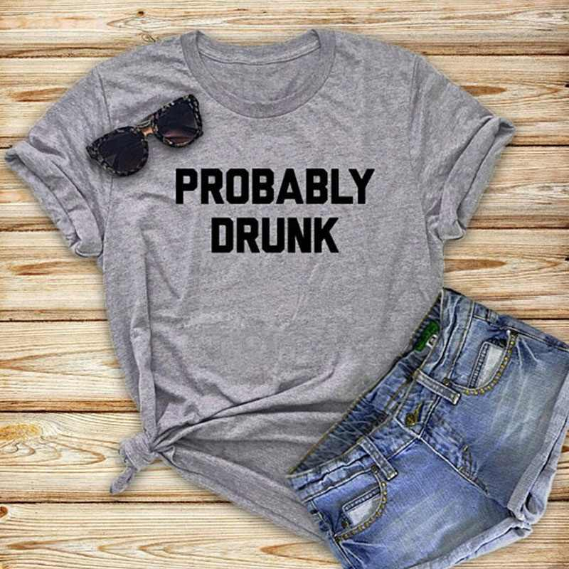 6d10c7dfcda Detail Feedback Questions about Probably Drunk Tees Party Drinking Tshirt  Funny Festival Drunk Hipster Tumblr Graphic Shirt Men Gifts Shirt Women  Gifts ...