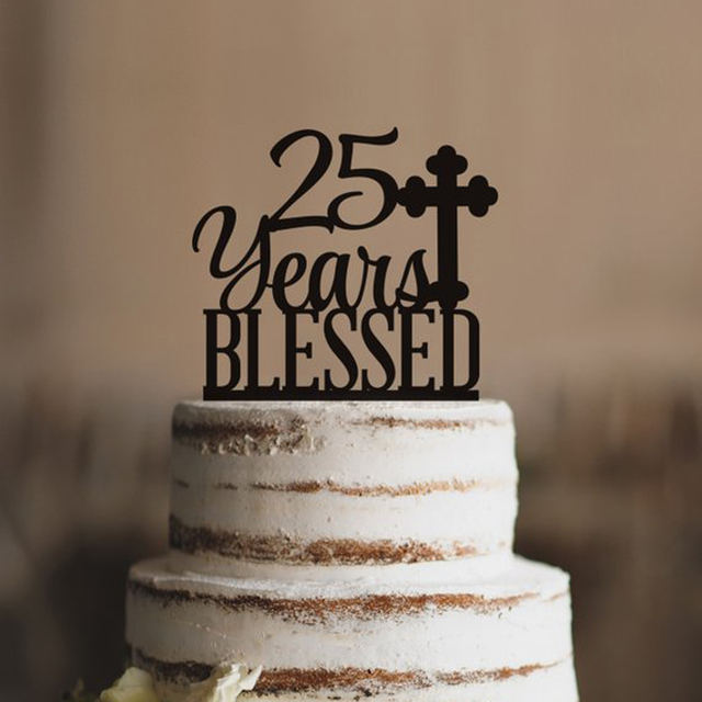 Personalized Years Blessed Cake Topper Classy 25th Birthday Party Anniversary