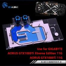BYKSKI מים בלוק להשתמש עבור GIGABYTE AORUS GTX 1080Ti Xtreme מהדורה/GV N108TAORUS 11GD/מלא כיסוי כרטיס גרפי נחושת רדיאטור