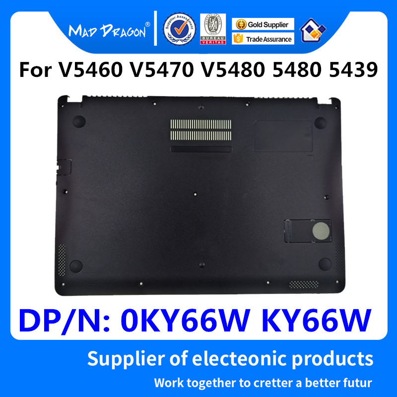 MAD DRAGON Brand Laptop Bottom Base Bottom Cover Assembly For For Dell VOSTRO V5460 V5470 5460 5470 V5480 5480 5439 0KY66W KY66W