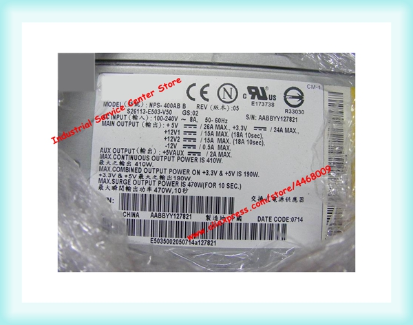S26113-E503-V50 NPS-400AB B REV: 07 version Equipment machine power supplyS26113-E503-V50 NPS-400AB B REV: 07 version Equipment machine power supply