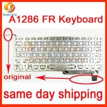 Идеальный новый для macbook pro 15.4 »A1286 FR Франция Французская клавиатура замена perfect testing 2009-2012year