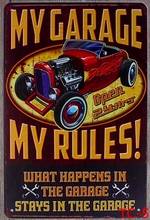 1pc My Garage Rules Mechanic car plaques Tin Plate Sign wall man cave Decoration Poster metal vintage retro shabby decor shop
