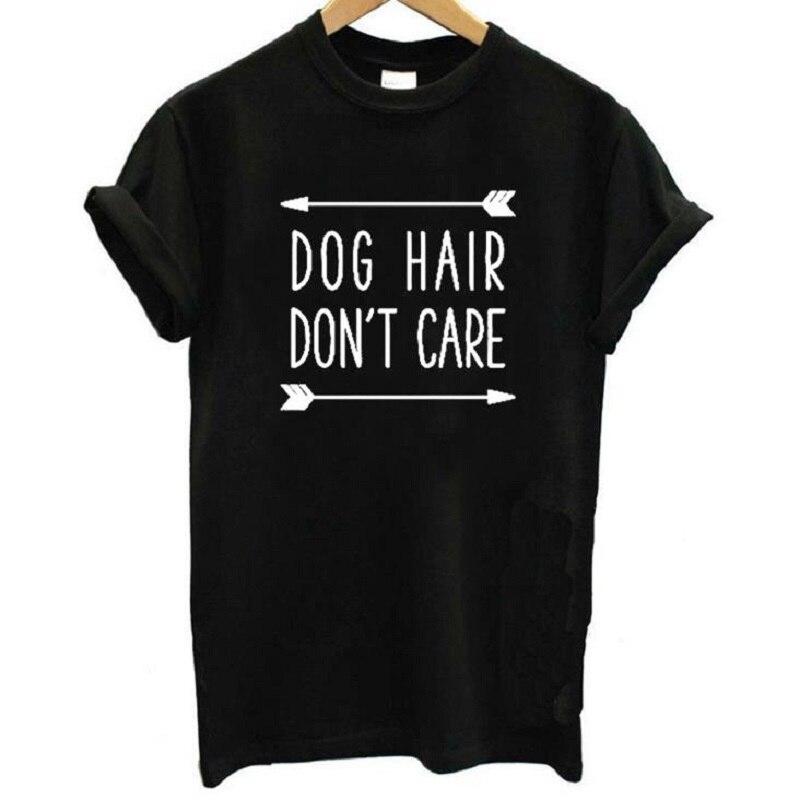 Dog Hair Don't Care Letter Print T Shirt Women Short Sleeve O Neck Loose Tshirt 2019 Summer Women Tee Shirt Tops Camisetas Mujer