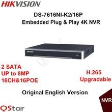 Hikvision original inglés versión ds-7616ni-k2/16 p nvr embedded plug & play 4 k h.265 2 sata de hasta 8mp 16poe 16ch envío libre de dhl