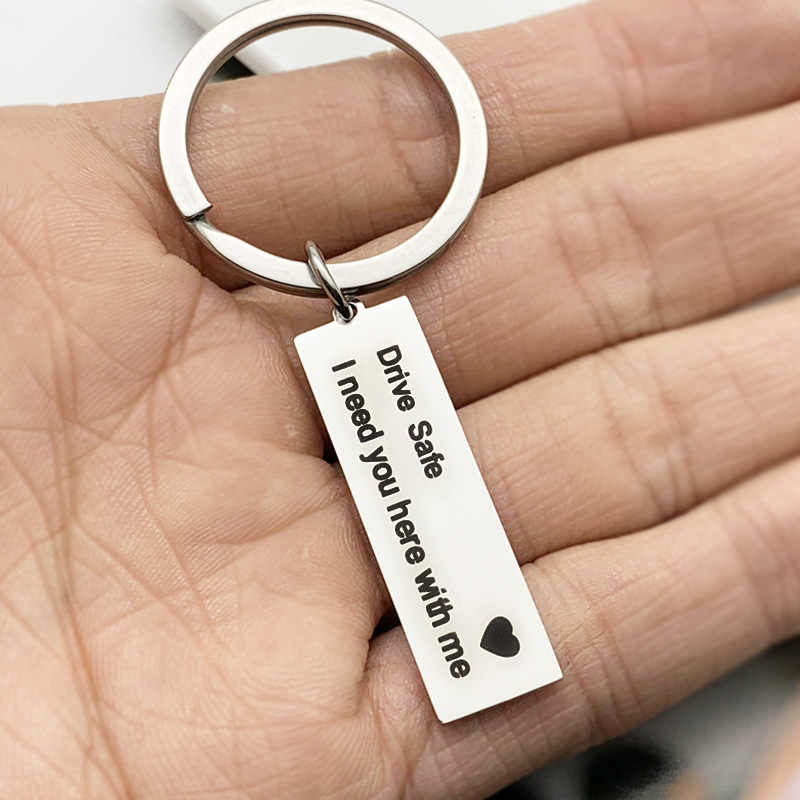 Custom Keyring Gifts Engraved Drive Safe I Need You Here With Me Keychain Couples Boyfriend Girlfriend Fashion Jewelry Key Chain