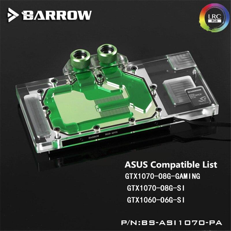 BS-ASI1070-PA Barrow Full Coverage Ice knight GPU Water Block for ASUS GTX1070-O8G-GAMING/ GTX1060-O6G-SI / GTX1070-O8G-si ex gtx1060 o6g