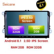 Seicane IPS 2.5D Schermo di RAM 2 GB di ROM 32 GB 9 pollici Android 8.1 Autoradio GPS Multimedia player Per VW/Volkswagen/Golf/Tiguan/Passat