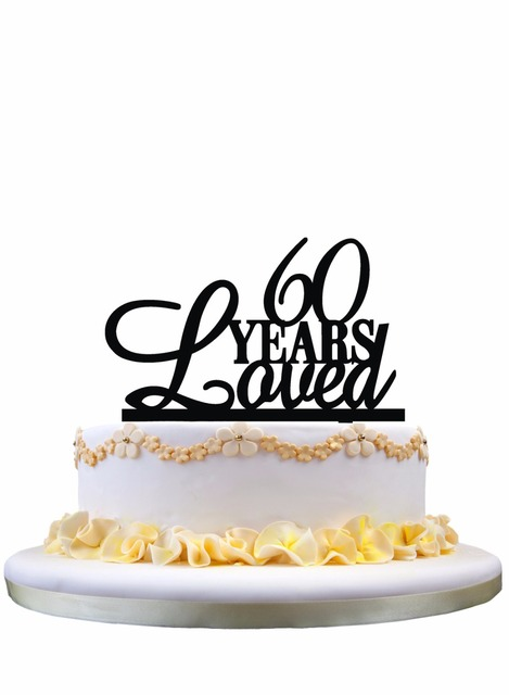 Meijiafei 6Oth Birthday Cake Topper60 Years Loved Topper 60th Anniversary