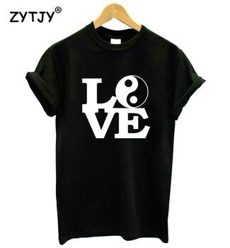 LOVE YIN YANG Print Women Tshirt Cotton Casual Funny t Shirt For Girl Top Tee Hipster Tumblr Drop Ship HH-19 1