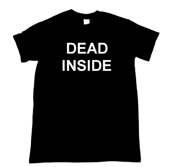 Dead Inside Letters Print Women Tshirt Cotton Casual Funny T Shirt For Lady Top Tee Hipster Tumblr Drop Ship Z-815