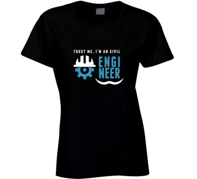 a51c47a6 Trust Me I'm An Civil Engineer Funny T Shirt Kawaii Female Casual T ...