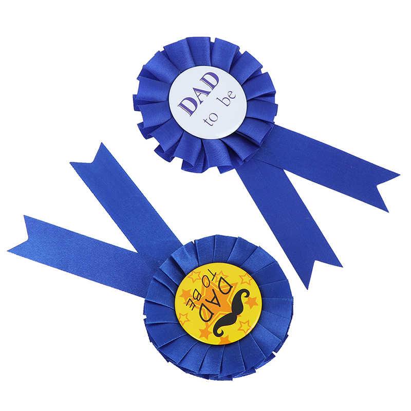 1pc anniversaire garçon/fille papa pour être bébé douche fête d'anniversaire ruban Badge approvisionnement nouveau-né fête décoratifs cadeau accessoire