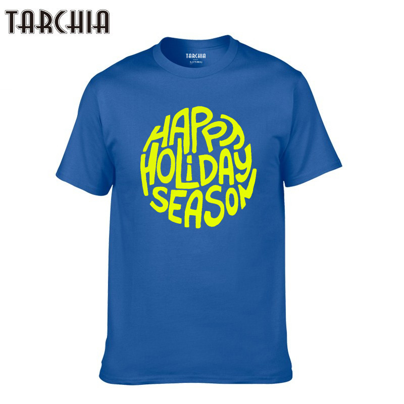Beautiful Tarchia 2019 Men T-shirt Short Sleeve Cotton Phrase Happy Holiday Season Tshirt Summer Style Fashion Men T Shirts Boy Tops