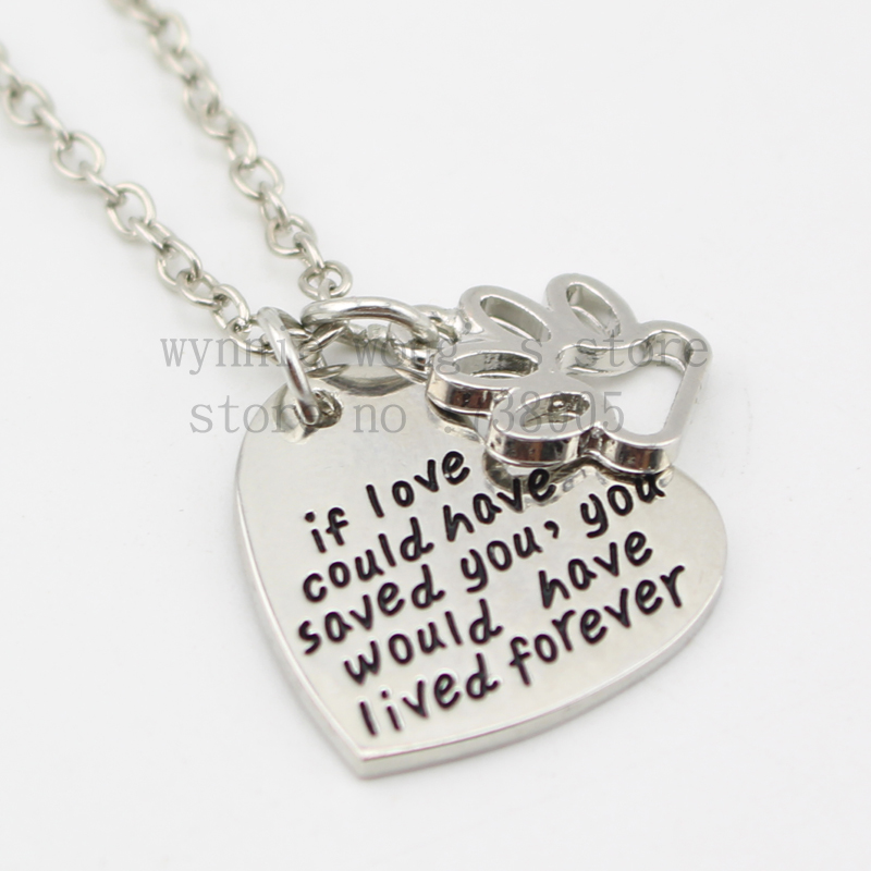 If Love Could Have Saved You You Would Have Lived Forever Pendant Chain Necklace
