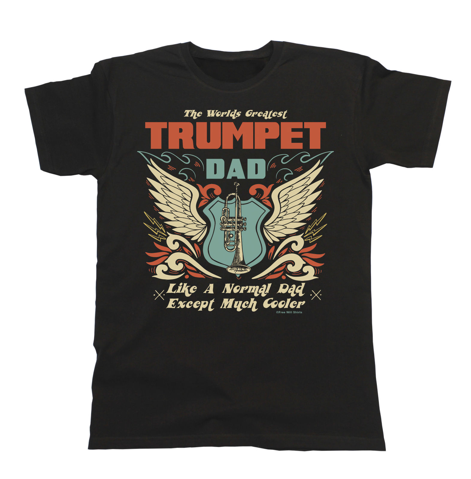 Mens T-Shirt Worlds Greatest TRUMPET Dad Except Much Cooler Music Fathers Day