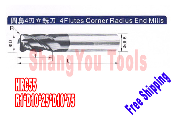 Free shipping-2pcs 10mm hrc55 R1*D10*25*D10*75 4 Flutes Milling tools Mill cutter  Corner Radius End Mill CNC router bits free shiping1pcs aju c10 10 100 10pcs ccmt060204 dia 10mm insertable bore drilling end mill cutting tools arbor for ccmt060204