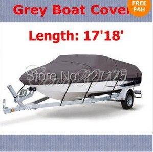 Livraison gratuite nouvelle couverture de bateau de Ski de pêche gris pour 17'18'550cm coque trapézoïdale robuste