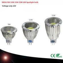 Светодиодный COB ультра яркий с регулируемой яркостью 9 Вт 12 Вт 15 Вт 12 В MR16 Светодиодный прожектор COB MR16 Светодиодный светильник CE/RoHS теплый/чистый/холодный белый свет