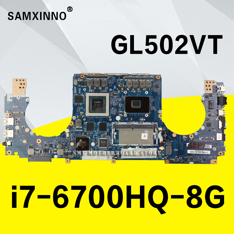купить GL502VT For ASUS GL502 GL502VY GL502VS GL502VM laptop motherboard GL502VT 8g RAM with 3g I7-6700HQ CPU test 100% ok по цене 31958.83 рублей
