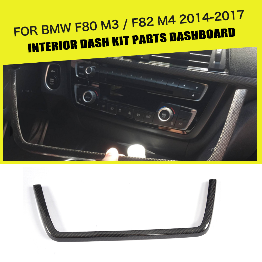 DRY Carbon Car Middle Console Dashboard Kit Part Decorative for BMW F80 M3 Sedan 4D F82 M4 Coupe 2D 14-17 Only Left Hand Driving bmw m3 e30 coupe