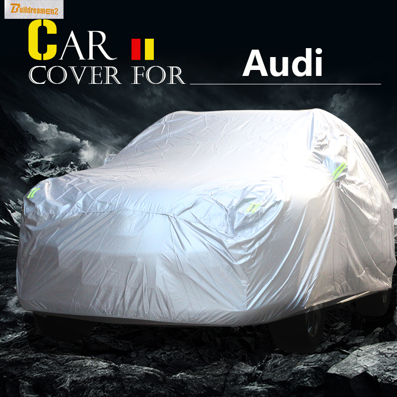 Buildreamen2 Car Cover Sun Shade Snow Rain Scratch Dust Resistant Cover Waterproof For Audi 80 A5 Allroad RS4 RS7 S6 A1 Q5