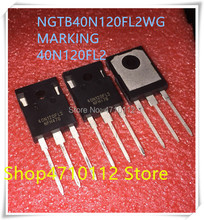 NEW 10PCS/LOT NGTB40N120FL2WG 40N120FL2 NGTB40N120FLWG 40N120 40N120FL TO-247