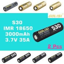 2pcs GOLISI S30 IMR 18650 3000mah 3.7V CDR 25A MAX 35A hoge afvoer E CIG oplaadbare batterij voor VAPE zaklamp koplamp speelgoed