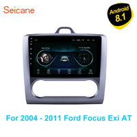 Seicane Car GPS Navigation Android 8.1 9 For 2004 2005 2006 2007 2008 2009 2010 2011 Ford Focus Exi AT Mirror link wifi radio