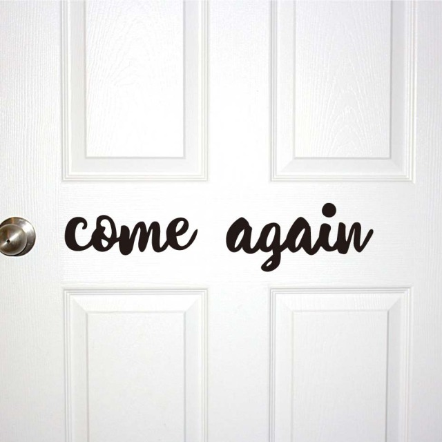 Personalised door sticker come again quotes wall decal vinyl art wall stickers over the door transfer